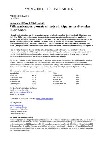 Kommentar till Svensk Mäklarstatistik: Villamarknaden blomstrar trots att köparna kraftsamlar inför hösten