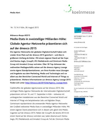 Media-Etats in zweistelliger Milliarden-Höhe: Globale Agentur-Netzwerke präsentieren sich auf der dmexco 2015