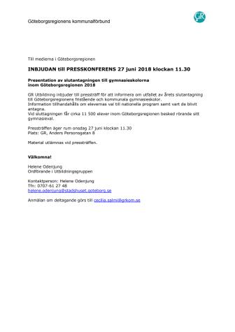 Påminnelse: INBJUDAN till PRESSKONFERENS 27 juni 2018 klockan 11.30 - Presentation av slutantagningen till gymnasieskolorna  inom Göteborgsregionen 2018