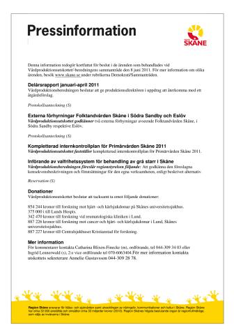 Pressinformation från vårdproduktionsutskottet 110608