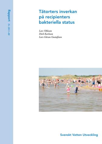SVU-rapport 2011-08: Tätorters inverkan på recipienters bakteriella status