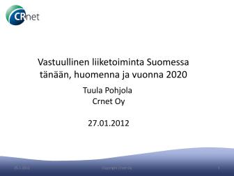 Vastuullinen liiketoiminta Suomessa tänään, huomenna ja vuonna 2020
