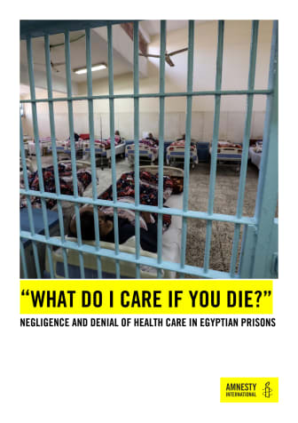"210121  ""What do I care if you die?"" Negligence and denial of healthcare in the Egyptian prisons"".pdf"