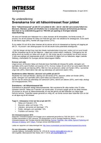Svenskarna tror att hälsointresset fixar jobbet
