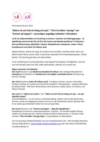 """""""Bättre rik och frisk än fattig och sjuk"""", """"Vill vi ha äldre i Sverige"""" och """"Kvinnor på toppen""""– synnerligen angelägna debatter i Almedalen"""