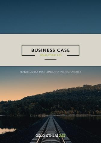 Business Case - Oslo-Sthlm 2.55 (Kortversion på svenska)