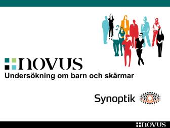 Undersökning attityder barn och skärmar - Stora Synundersökningen Synoptik och Novus