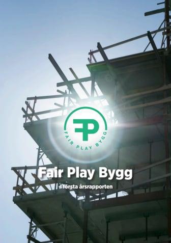 Fair Play Bygg - första rapporten