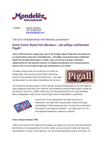 100 år av chokladhistoria med Marabou presenterar: Extra! Extra! Nyhet från Marabou – det piffiga nytillskottet Pigall!