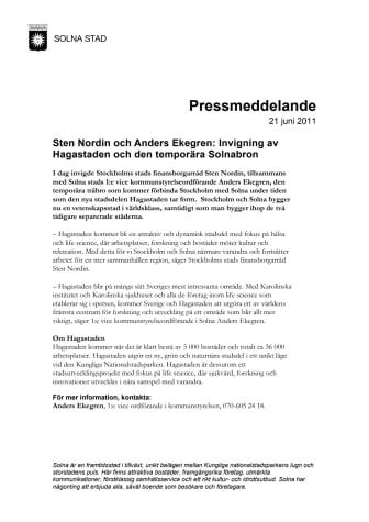 Sten Nordin och Anders Ekegren: Invigning av Hagastaden och den temporära Solnabron