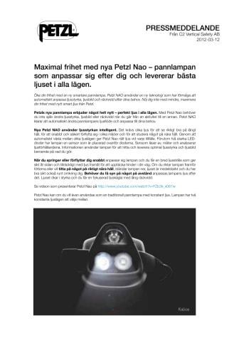 Maximal frihet med nya Petzl Nao – pannlampan som  anpassar sig efter dig och levererar bästa ljuset i alla lägen.