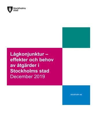 Lågkonjunktur - effekter och behov av åtgärder i Stockholms stad