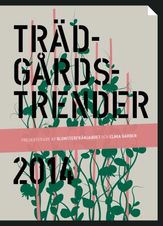 Trädgårdstrender 2014