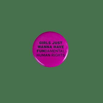 Power Pin Magenta - Girls Just Wanna Have Fundamental Rights