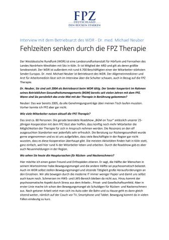 Interview mit dem Betriebsarzt des WDR, Dr. med. Michael Neuber: Fehlzeiten senken durch die FPZ Therapie