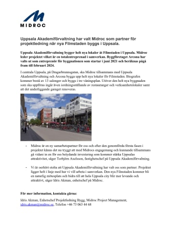 Uppsala Akademiförvaltning har valt Midroc som partner för projektledning när nya Filmstaden byggs i Uppsala.