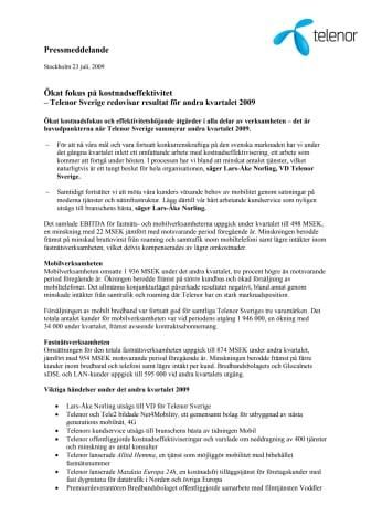 Ökat fokus på kostnadseffektivitet - Telenor Sverige redovisar resultat för andra kvartalet 2009