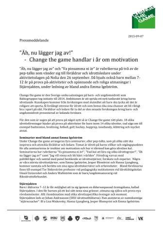 """  """"Äh, nu lägger jag av!"""" - Change the game handlar i år om motivation"""