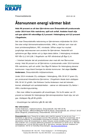 Återvunnen energi värmer bäst