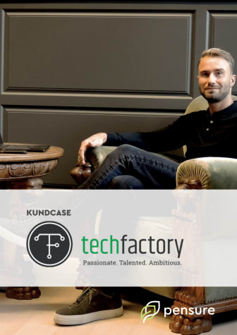 Kundcase: Tidsbesparing och trygghet – därför valde TechFactory Pensure