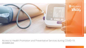 Discovery Vitality launches report that measured the impact of COVID-19 on health behaviours and preventative screenings