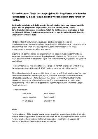 Barkarbystaden första bostadsprojektet för ByggVestas och Bonnier Fastigheters JV-bolag HållBo. Fredrik Wirdenius blir ordförande för HållBo.