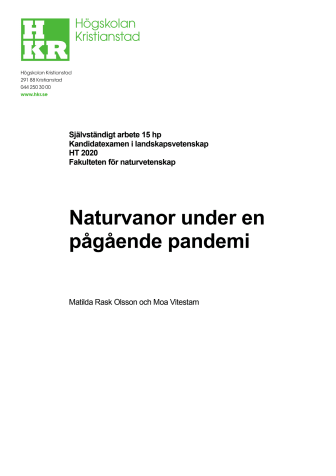 Naturvanor under en pågående pandemi