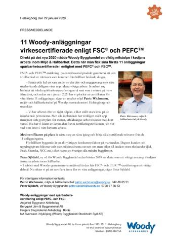 11 Woody-anläggningar  virkescertifierade enligt FSC och PEFC