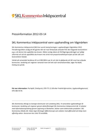 SKL Kommentus Inköpscentral vann upphandling om Vägmärken