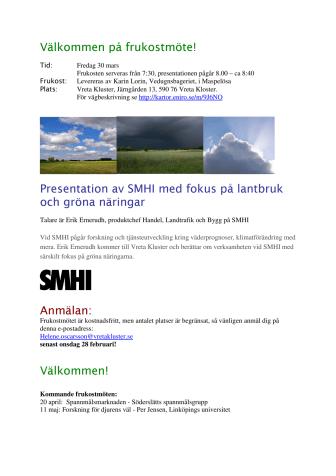 Frukostmöte: Presentation av SMHI med fokus på lantbruk och gröna näringar
