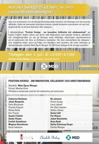 Presentation i Almedalen av boken Position Sverige - om innovation, hållbarhet och arbetsmarknad