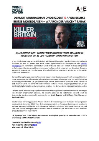 PERSBERICHT | DERMOT MURNAGHAN ONDERZOEKT 5 AFGRIJSELIJKE BRITSE MOORDZAKEN – WAARONDER VINCENT TABAK