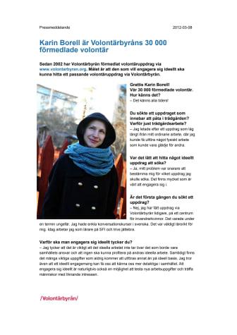 Karin Borell Volontärbyråns 30 000 förmedlade volontär!