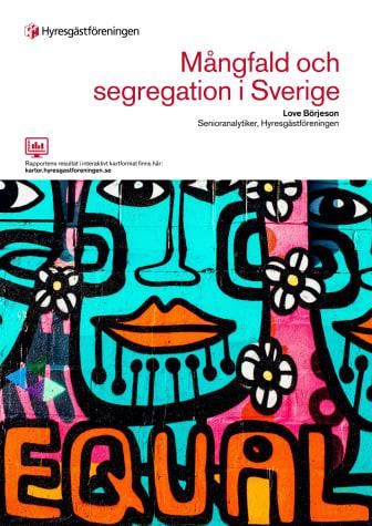 Mångfald och segregation: Ny rapport från Hyresgästföreningen
