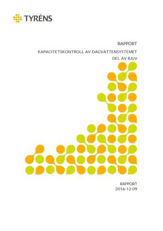 Tyréns rapport om kapaciteten hos dagvattensystemet i Bjuv