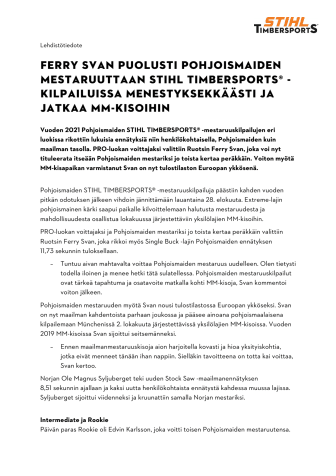 Ferry Svan puolusti Pohjoismaiden mestaruuttaan STIHL TIMBERSPORTS® -kilpailuissa menestyksekkäästi ja jatkaa MM-kisoihin.pdf