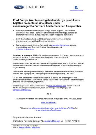 Ford Europa ökar lanseringstakten för nya produkter – biljätten presenterar sina planer under evenemanget Go Further i Amsterdam den 6 september