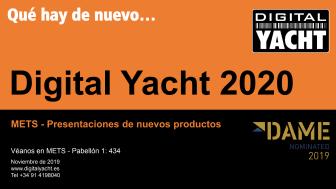 """Digital Yacht en """"METS"""" con nominación """"Dame"""" y nuevos productos!"""