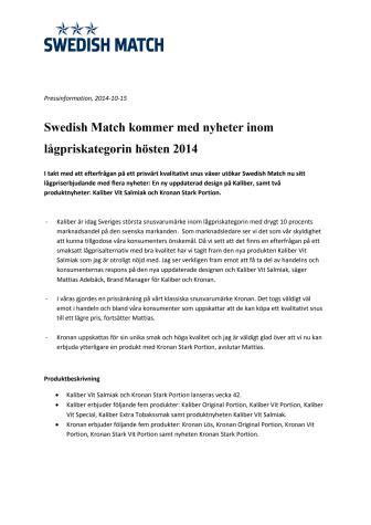 Swedish Match kommer med nyheter inom lågpriskategorin hösten 2014