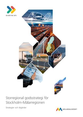 Storregional godsstrategi för Stockholm-Mälarregionen - Strategier och åtgärder