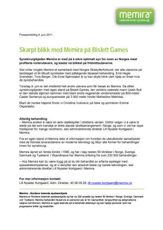Skarpt blikk med Memira på Bislett Games