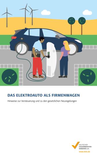 Elektro- und Hybridfahrzeuge: Übersicht zu Steuererleichterungen durch eine neue Mandanteninformation
