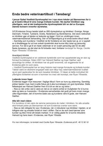 Enda bedre veterinærtilbud i Tønsberg!