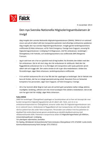 Svenska Nationella Högisoleringsambulansen är invigd