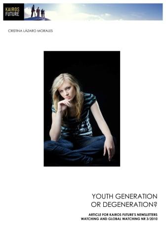 Youth generation or DE-generation?