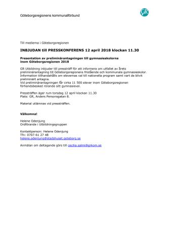 INBJUDAN till PRESSKONFERENS 12 april 2018 klockan 11.30 - Presentation av preliminärantagningen till gymnasieskolorna  inom Göteborgsregionen 2018