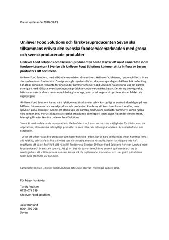 Unilever Food Solutions och färskvaruproducenten Sevan ska tillsammans erövra den svenska foodservicemarknaden med gröna och svenskproducerade produkter.