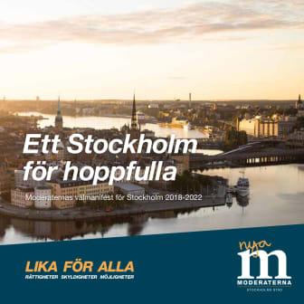 """Moderaterna i Stockholms stad lanserar sitt valmanifest """"Ett Stockholm för hoppfulla"""""""