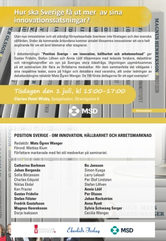 Påminnelse om seminarium om innovation och hållbarhet med Gustav Fridolin, Annie Lööf m fl i Almedalen