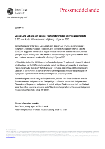 Jones Lang LaSalle och Bonnier Fastigheter inleder uthyrningssamarbete  - 6 500 kvm kontor i Vasastan med inflyttning i början av 2015.